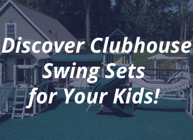 Discover Clubhouse Swing Sets for Your Kids!